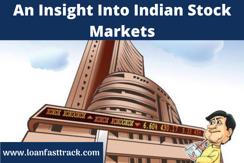 An Insight Into Indian Stock Markets