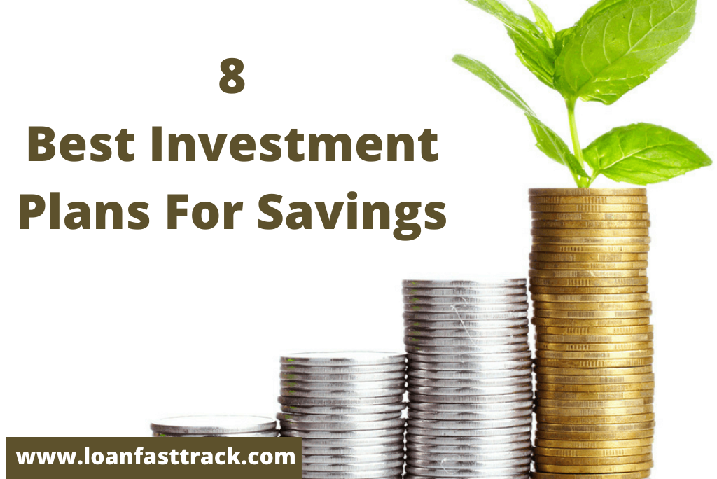 best investment plans-loanfasttrack