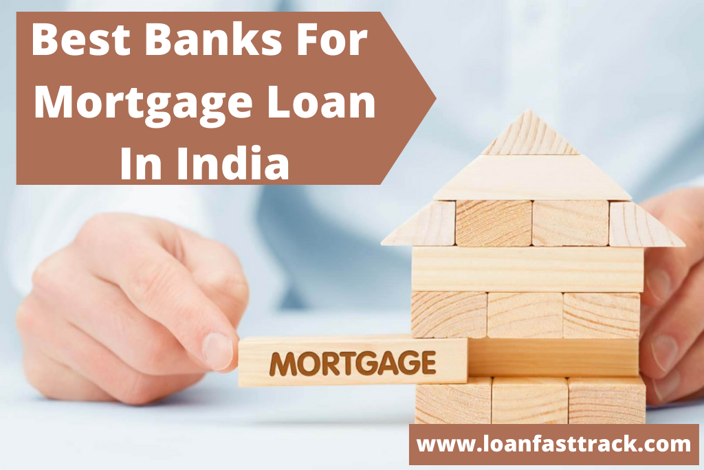 best bank for mortgage loan -loanfasttrack
