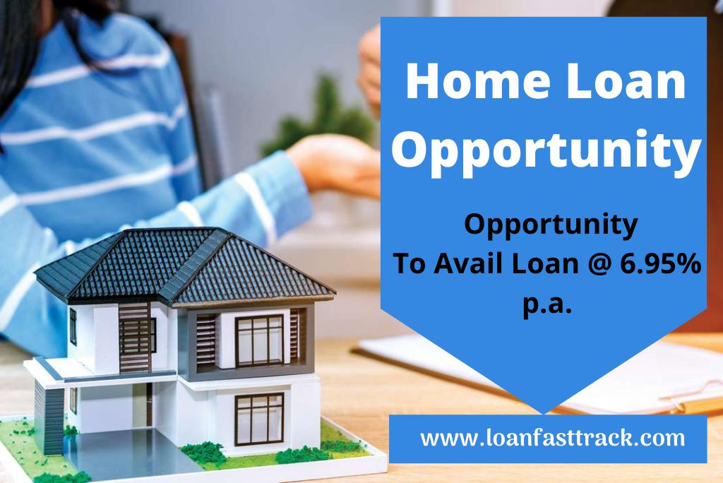 Home Loan Opportunity - Loanfasttrack