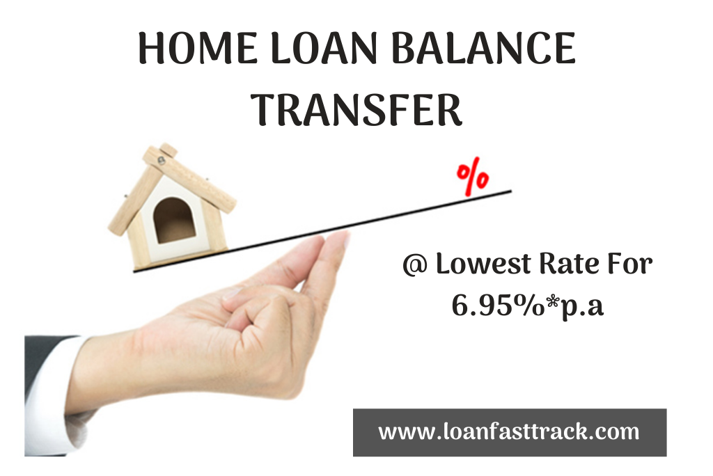 Home Loan Balance Transfer - Loanfasttrack