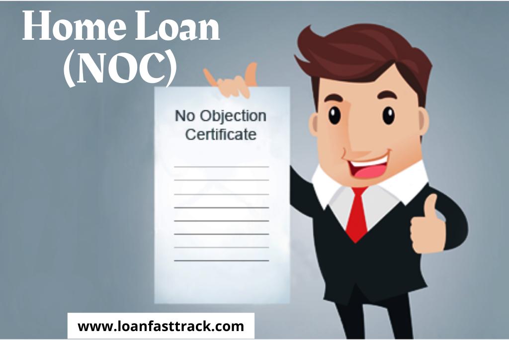 No Objection Certificate (NOC) In Home Loan